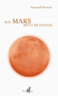 sur Mars, récit de voyage : sur Mars [2009]