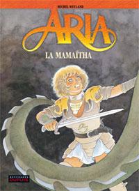 Aria : La Mamaïtha #31 [2009]