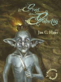 Le Gobelin : Le Graal du Gobelin #1 [2009]