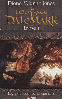 L'Odyssée Dalemark : Les Sortilèges de la Guiterne #1 [2009]