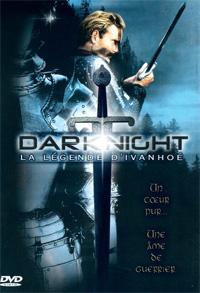 Darknight, la légende d'Ivanhoe [2002]