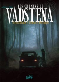 Les chemins de Vadstena [#1 - 2009]