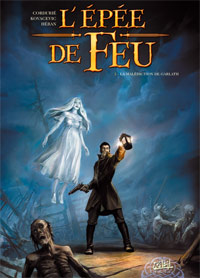 L'épée de feu : La malédiction de Garlath #1 [2009]