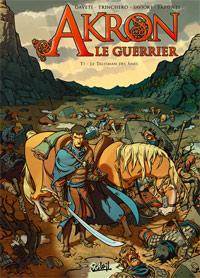 Akron Le guerrier : Le Talisman des âmes [#1 - 2009]