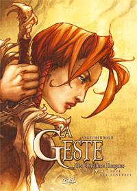 La Geste des Chevaliers Dragons : Le choeur des ténèbres #8 [2009]