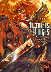 Nocturnes Rouges : Par delà la haine [#6 - 2009]