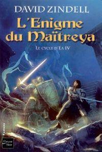 Le Cycle d'Ea : L'Enigme du Maitreya #4 [2009]