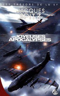 Joyeuses Apocalypses : La Guerre mondiale n°3 [2009]