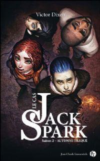 Le cas Jack Spark : Automne traqué [#2 - 2010]