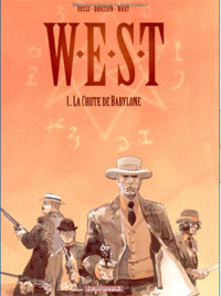 W.E.S.T : La Chute de Babylone #1 [2005]