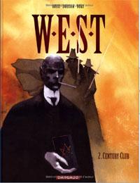 W.E.S.T : Century Club #2 [2005]