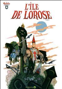 Wakfu Nébuleuse : L'Ile de Lorose Tome 1 [2010]