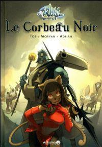 Wakfu Heroes : Le Corbeau Noir Tome 1 [2010]