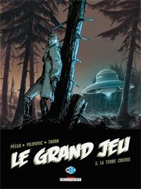 Le Grand Jeu : La Terre creuse #3 [2009]