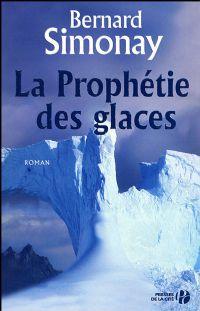 La Prophétie des Glaces [2009]