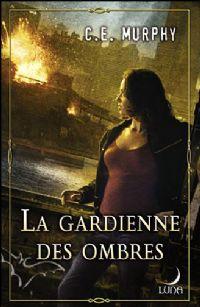 La Malédiction de l'Aube : La Gardienne des Ombres #3 [2009]