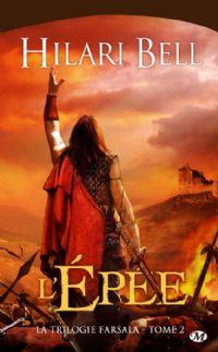 La Trilogie de Farsala : L'épée #2 [2009]