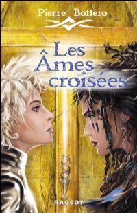 Les Ames Croisées [2010]
