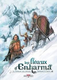 Les Fléaux d'Enharma : Le Terreau des braves [2009]