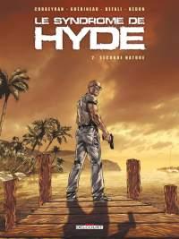 Le Syndrome de Hyde : Seconde nature #2 [2009]