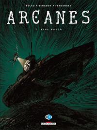 Arcanes : Blue Bayou #7 [2009]