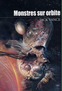 Monstres sur orbite [2005]