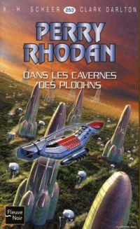 Perry Rhodan : Dans les cavernes des Ploohns [#253 - 2009]