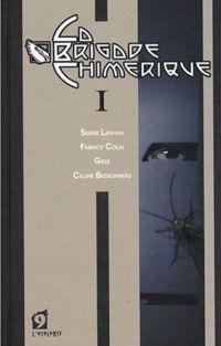 La Brigade Chimérique : Mecanoïde Curie - La dernière mission du passe-muraille Tome 1 [2009]