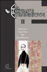 La Brigade Chimérique : Cagliostro - La chambre ardente Tome 2 [2009]