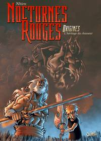 Nocturnes Rouges Origines: l'héritage du chasseur #1 [2009]