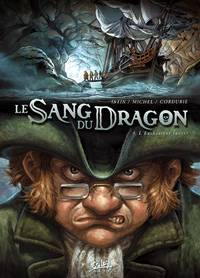 Le Sang du dragon : L'enchanteur Iweret #4 [2009]