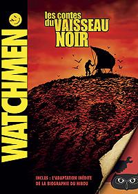 Les Gardiens : Watchmen - Les contes du Vaisseau Noir [2009]