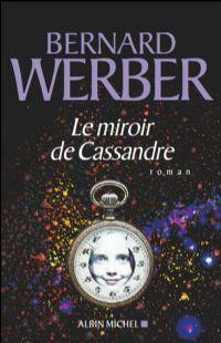 Le Miroir de cassandre [2009]
