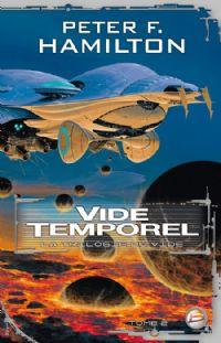La Trilogie du vide : Vide Temporel #2 [2009]