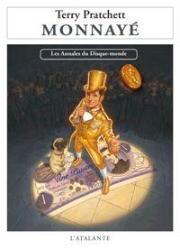 Les Annales du Disque-Monde : Monnayé #32 [2009]