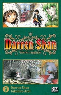 Darren Shan, Le cirque de l'étrange [#3 - 2009]