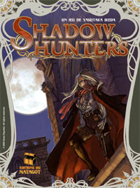 Shadow Hunters [2009]