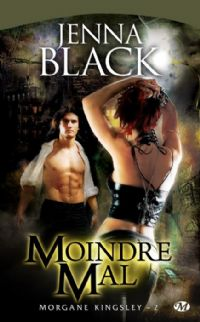 Morgane Kingsley : Moindre Mal #2 [2009]