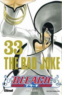 Bleach : The bad joke [#33 - 2009]