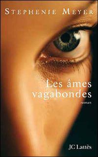 Les âmes vagabondes [2008]