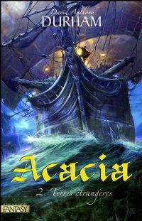 Acacia : Terres étrangères #2 [2009]