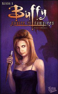 Buffy contre les vampires : Saison 1 Comics : Origines [#1 - 2009]