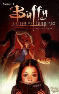 Buffy contre les vampires : Saison 1 Comics : Une vie volée [#2 - 2009]
