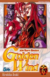 Golden Wind - Jojo's Bizarre Adventure [#6 - 2008]