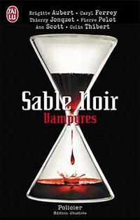 Sable noir, Vampyres [2009]