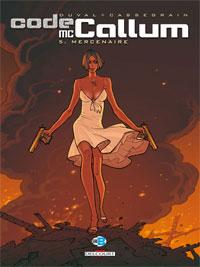 Carmen Mc Callum : Code Mc Callum : Mercenaire [#5 - 2009]