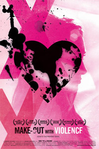 Make-Out with Violence : Zombie Lover [2011]