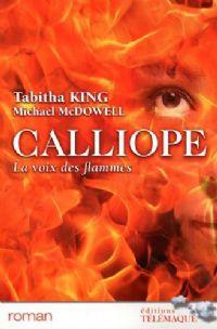 Calliope : La voix des flammes [2009]