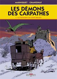 Les Démons des Carpathes : Le Testament du comte Brasov #1 [2009]