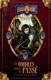 Earthdawn : Les Ombres noires du passé [2009]